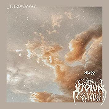 Throwaway (feat. Quarta)