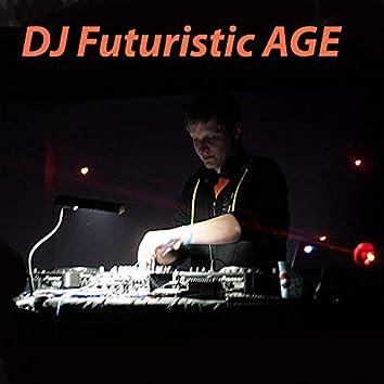 DJ Futuristic Age