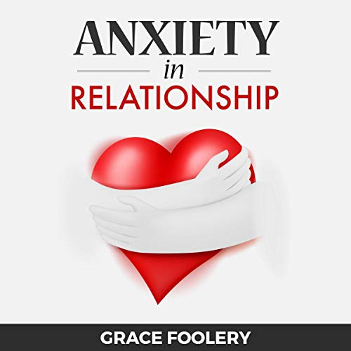 Couverture de Anxiety in Relationship