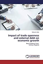 Impact of Trade Openness and External Debt on Economic Growth