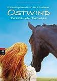 Ostwind - Rückkehr nach Kaltenbach (Die Ostwind-Lesungen, Band 2) - Lea Schmidbauer