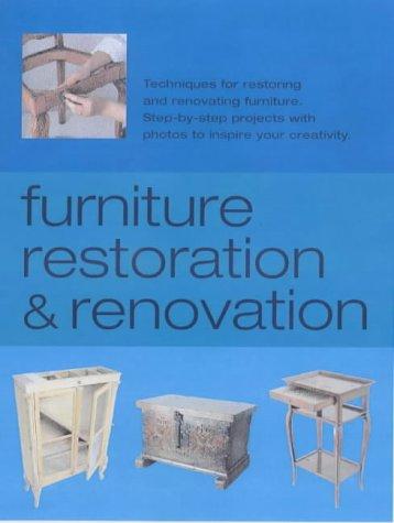 Furniture Restoration and Renovation: Techniques for Restoring and Renovating Furniture