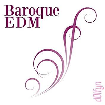 Baroque EDM