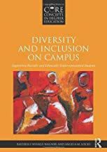 Diversity and Inclusion on Campus (Core Concepts in Higher Education)