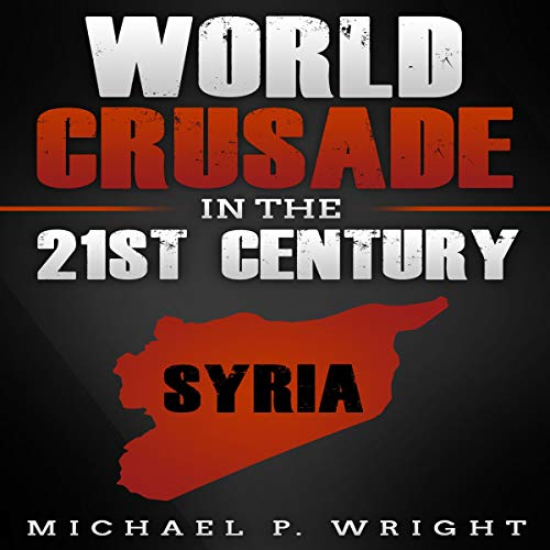 World Crusade in the 21st Century cover art