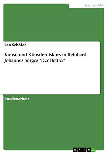 Kunst- und Künstlerdiskurs in Reinhard Johannes Sorges