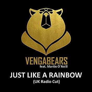 Just Like a Rainbow (UK Radio Cut)