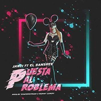 Puesta Pal Problema (feat. El Banshee)