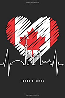 Toronto Notes: Toronto Skyline Notebook With Canadian Heartbeat Journal Diary Planner (Ruled Paper, 120 Lined Pages, 6