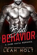 Bad Behavior: A Dark Mafia Romance (Behavior Duet Book 1)