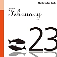 2月23日 My Birthday Book