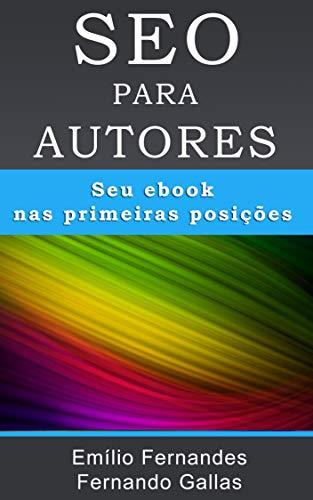 SEO para autores: Seu ebook nas primeiras posições (Portuguese Edition)