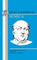 Select Letters of Seneca (College Classical Series)