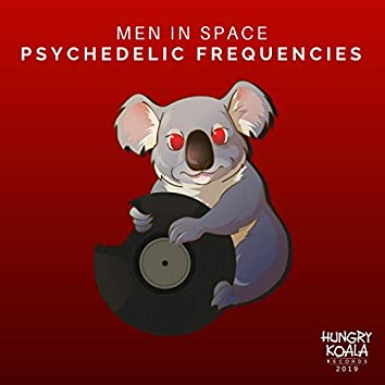 Psychedelic Frequencies