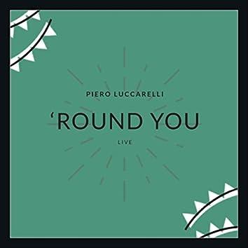 'Round You (Live)