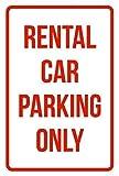 No dream Señal de Advertencia señal de Seguridad Room Sign Rental Car Parking Only Business Safety Traffic Signs Red 8' X 12' Decoración Mural