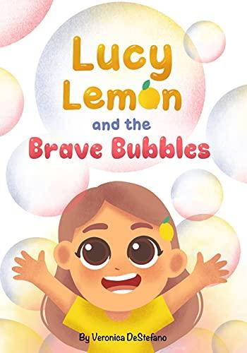 Lucy Lemon and the Brave Bubbles