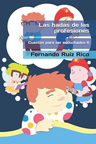 Las hadas de las profesiones (Cuento infantil bilingüe español-inglés ilustrado + abecedario + vocabulario + cuaderno de caligrafía)