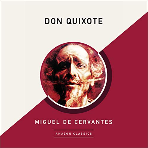 Don Quixote (AmazonClassics Edition) audiobook cover art