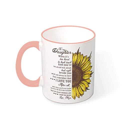 BBOOUAG To My Daughter - Taza de té para el hogar y la cocina, diseño de girasoles para el hogar y la cocina, regalo para cumpleaños con capacidad de 330 ml