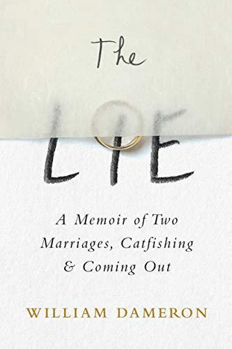 Image of The Lie: A Memoir of Two Marriages, Catfishing & Coming Out