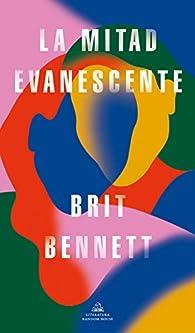 La mitad evanescente par Brit Bennett
