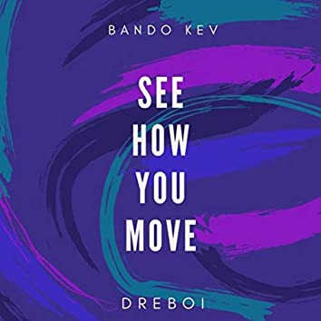 See How You Move