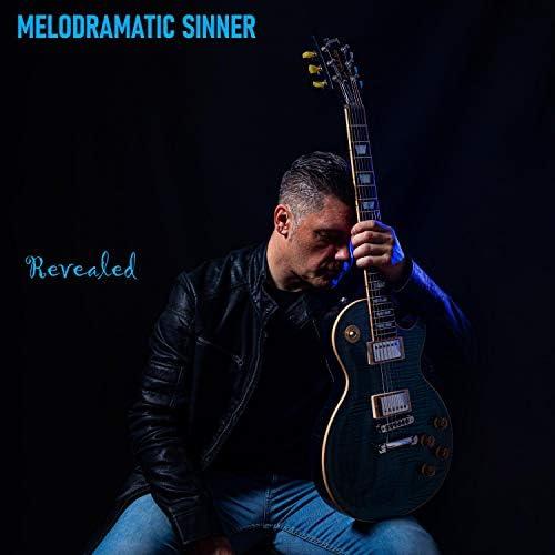 Melodramatic Sinner
