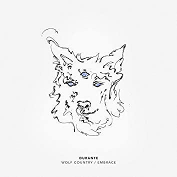 Wolf Country / Embrace