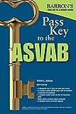 Pass Key to the ASVAB, 9th Edition (Barron's Test Prep)