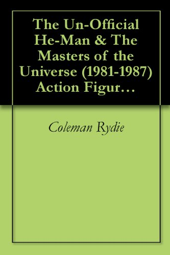 The Un-Official He-Man & The Masters of the Universe (1981-1987) Action Figures Identification & Price Guide (English Edition)
