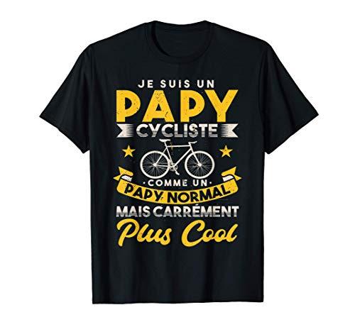 Homme Papy Cycliste Cadeau Vélo Bicyclettes Humour Grand-Père T-Shirt