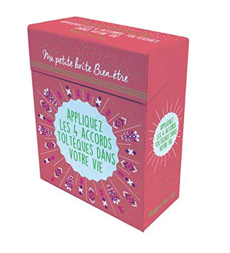 Ma petite boîte bien-être - Appliquez les 4 accords toltèques dans votre vie