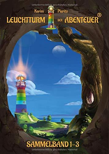 Leuchtturm der Abenteuer 1-3 Sammelband: Spannendes und lustiges Kinderbuch für Jungen und Mädchen ab 7 Jahren (Leuchtturm der Abenteuer Leseanfänger)
