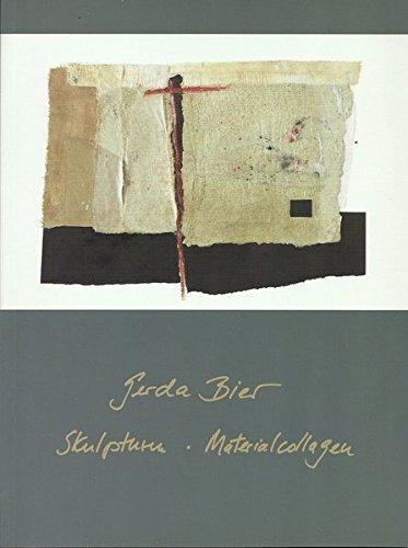 Gerda Bier: Skulpturen - Materialcollagen
