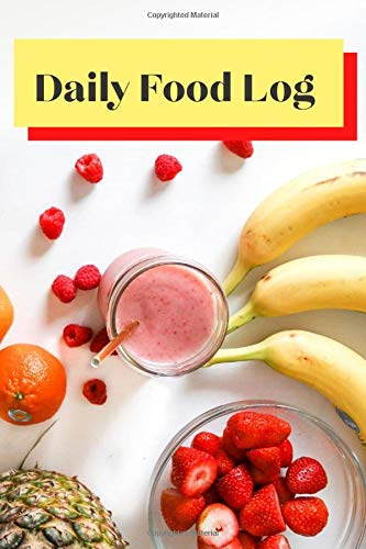 Daily Food Log: 6' x 9' 100 page, track your breakfast,...