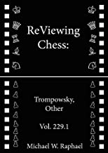ReViewing Chess: Trompowsky, Other, Vol. 229.1 (ReViewing Chess: Openings)
