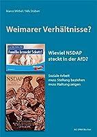 Weimarer Verhaeltnisse: Wieviel NSDAP steckt in der AfD? Soziale Arbeit muss Stellung beziehen muss Haltung zeigen