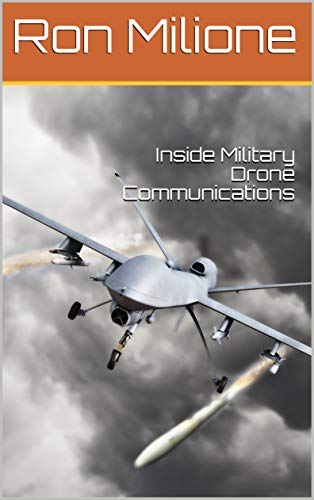 Inside Military Drone Communications (English Edition)