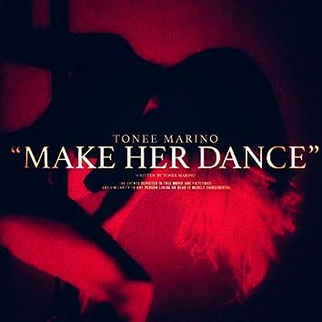 Make Her Dance