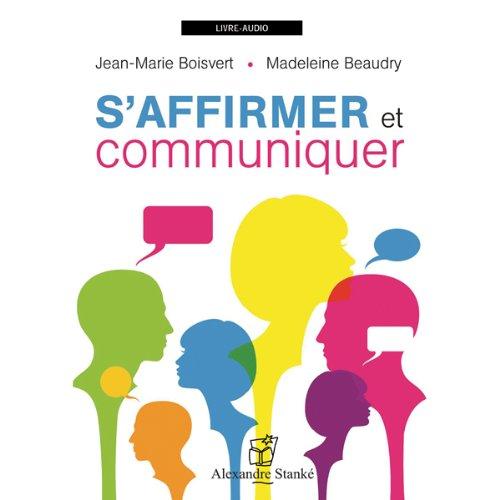 S'affirmer et communiquer  audiobook cover art
