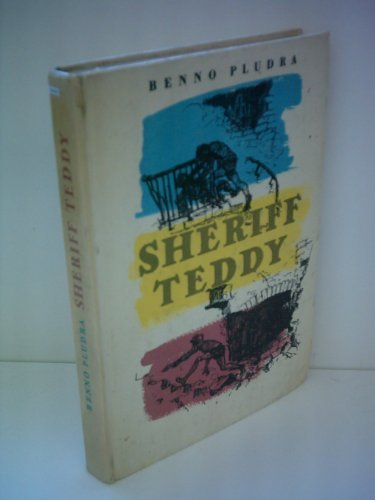Sheriff Teddy. Mit Illustrationen von Hans Baltzer.
