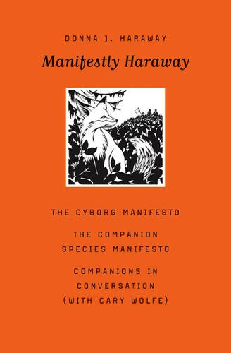 Manifestly Haraway (Posthumanities)