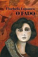 Florbela Espanca – O Fado (Portuguese Edition)