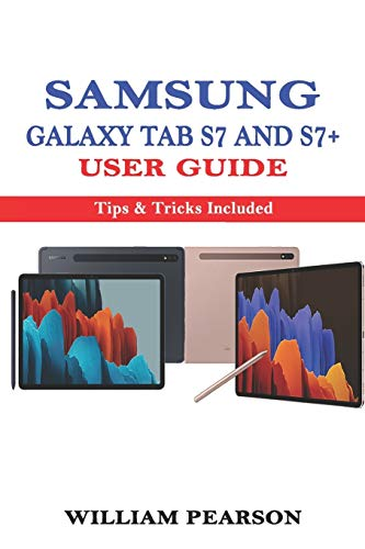 Samsung Galaxy Tab S7 & S7+ User Guide: Tips & Tricks Included