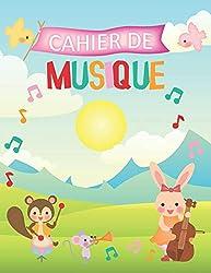Cahier de Musique: 120 partitions vierges avec 6 grosses portées pour enfants   A4   Animaux musiciens (French Edition)