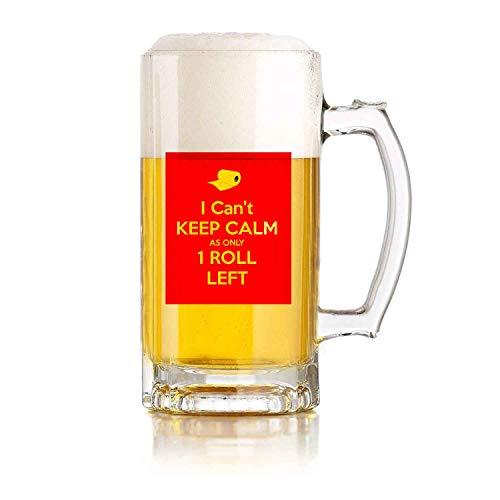Jarra de cerveza de vidrio con asa I Can & rsquot Keep Calm As Only One Roll Left Resistente a caídas y duradera