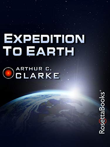 Expedition to Earth (Arthur C. Clarke Collection)