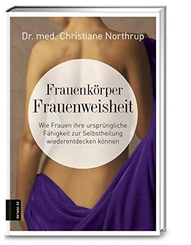 Northrup, Christiane<br />Frauenkörper - Frauenweisheit