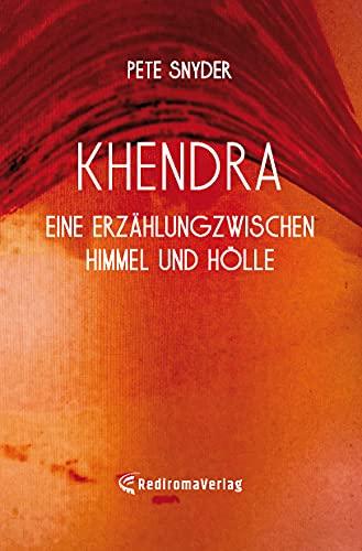 Buchseite und Rezensionen zu 'Khendra - Eine Erzählung zwischen Himmel und Hölle' von Pete Snyder